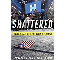 """Shattered: Inside Hillary Clinton's Doomed Campaign"": a brief review (w/spoilers)"